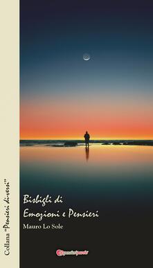 Bisbigli di emozioni e pensieri - Mauro Lo Sole - copertina