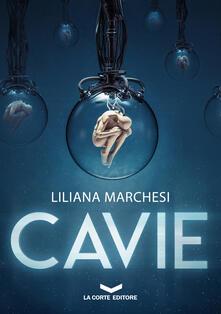 CAVIE - Liliana Marchesi - ebook