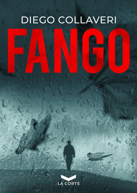 Fango - Diego Collaveri - Libro - La Corte Editore - Underground   IBS