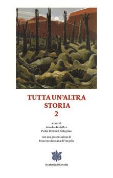 Tutta un'altra storia. Vol. 2 - Amedeo Feniello,Pietro Petteruti Pellegrino - ebook