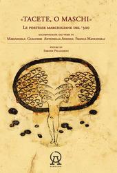 Copertina  Tacete, o maschi : le poetesse marchigiane del '300 accompagnate dai versi di Mariangela Gualtieri, Antonella Anedda, Franca Mancinelli