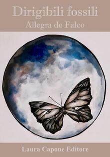 Dirigibili fossili - Allegra De Falco - copertina