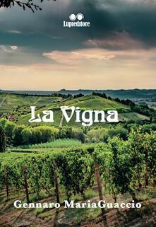 La vigna - Gennaro Maria Guaccio - copertina