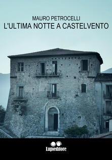 Vitalitart.it L' ultima notte a Castelvento Image
