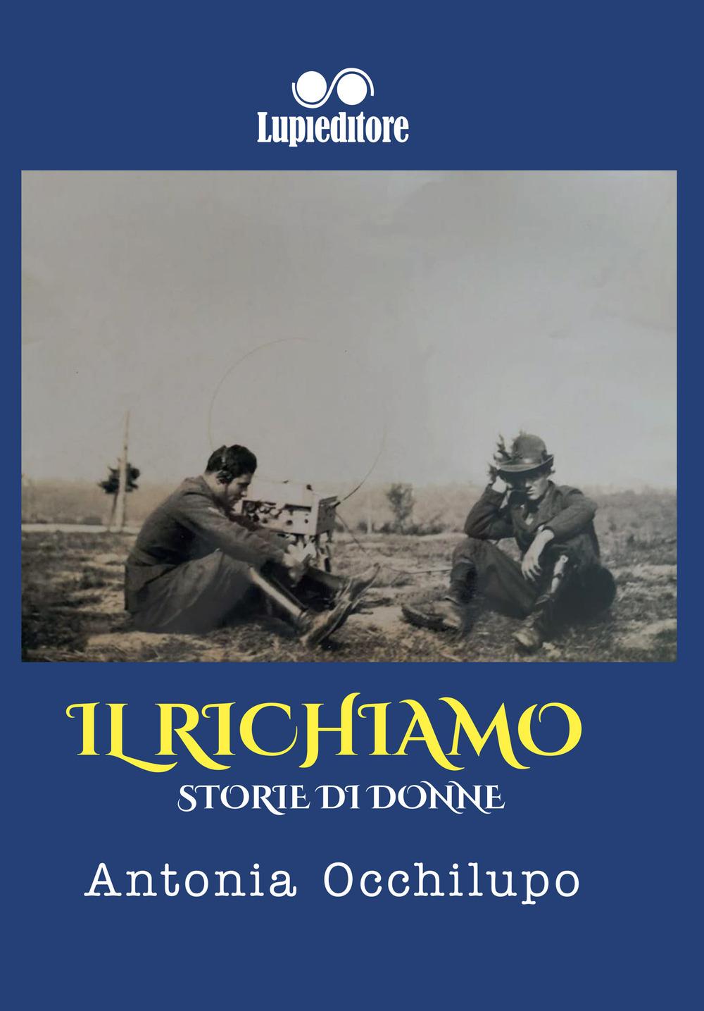 Image of Il richiamo. Storie di donne