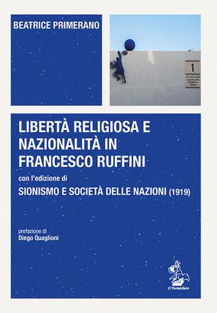 Libertà religiosa e nazionalità in Francesco Ruffini con l ...