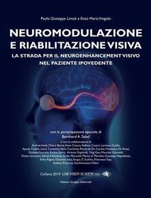 Neuromodulazione e Riabilitazione visiva. La strada per il neuroenhancement visivo nel paziente ipovedente.pdf