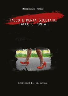 Listadelpopolo.it Tacco e punta Giuliana, tacco e punta! Image