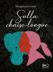 Sulla chaise-longue - Marghanita Laski - copertina