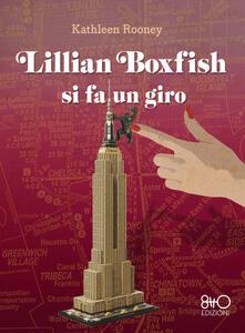Lillian Boxfish si fa un giro - Kathleen Rooney - copertina