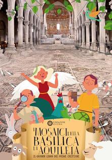 Warholgenova.it I mosaici della basilica di Aquileia. Il grande libro dei primi cristiani Image