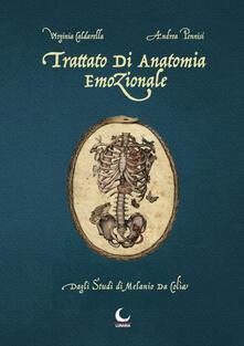 Voluntariadobaleares2014.es Trattato di anatomia emozionale. Dagli studi di Melanio da Colia Image