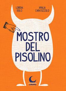 Mostro del pisolino - Lorena Dolci - copertina