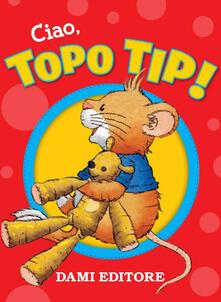 Listadelpopolo.it Ciao, Topo Tip! Con Giocattolo Image