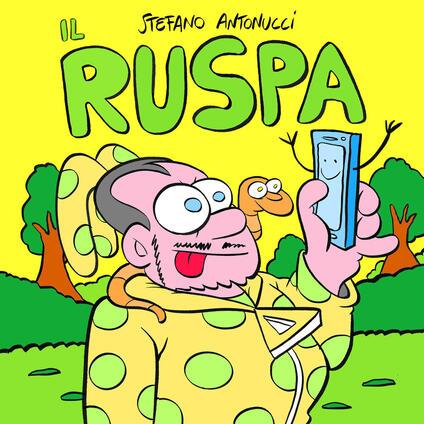 Il Ruspa - Stefano Antonucci - copertina