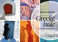 Grecia: Isole. Un racconto per immagini. Ediz. illustrata.pdf