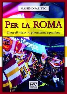 Squillogame.it Per La Roma. Storie di calcio tra giornalismo e passione Image