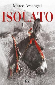 Isolato - Marco Arcangeli - copertina