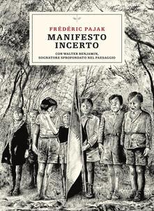 Antondemarirreguera.es Manifesto incerto. Con Walter Benjamin, sognatore sprofondato nel paesaggio Image
