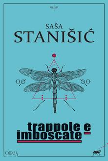 Trappole e imboscate - Sasa Stanisic,Giovanna Agabio - ebook