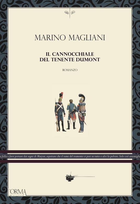 Il cannocchiale del tenente Dumont - Marino Magliani - copertina