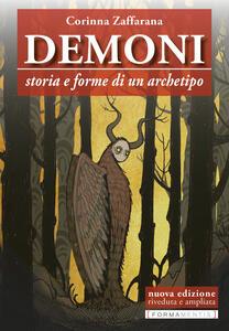Libro Demoni. Storia e forme di un archetipo Corinna Zaffarana