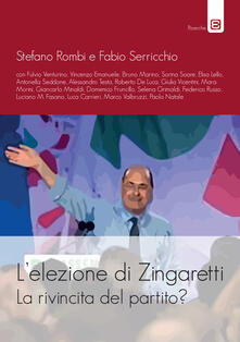 L' elezione di Zingaretti. La rivincita del partito? - copertina