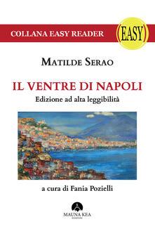 Voluntariadobaleares2014.es Il ventre di Napoli. Ediz. ad alta leggibilità Image