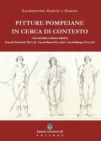 Pitture pompeiane in cerca di contesto: Casa del «Pasticciere» - Casa dei Bronzi - Casa di Meleagro - García y García Laurentino - wuz.it
