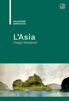 Squillogame.it L' Asia. Viaggi disegnati Image