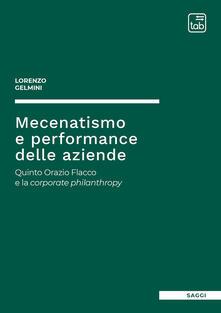 Grandtoureventi.it Mecenatismo e performance delle aziende. Quinto Orazio Flacco e la corporate philanthropy Image