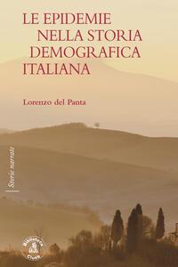Libro Le epidemie nella storia demografica italiana Lorenzo Del Panta