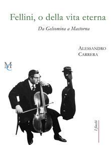 Winniearcher.com Fellini, o della vita eterna. Da Gelsomina a Mastorna Image