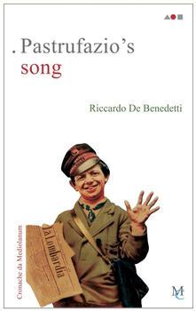 Pastrufazio's song. Cronache da Mediolanum - Riccardo De Benedetti - copertina