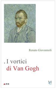 Libro I vortici di Van Gogh Renato Giovannoli