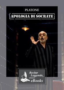 Apologia di Socrate letto da Claudio Carini - Platone - ebook