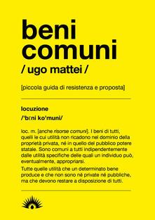 Beni comuni. Piccola guida di resistenza e proposta.pdf