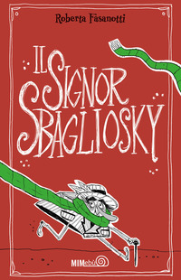 Il Il signor Sbagliosky - Fasanotti Roberta - wuz.it