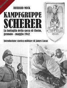 Listadelpopolo.it Kampfgruppe Scherer. La battaglia della sacca di Cholm, gennaio-maggio 1942 Image
