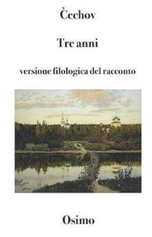 Listadelpopolo.it Tre anni. Versione filologica del racconto lungo Image