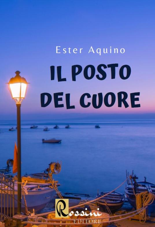Il posto del cuore - Ester Aquino - copertina