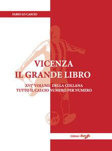 Vicenza. Il grande libro. Ediz. illustrata.pdf
