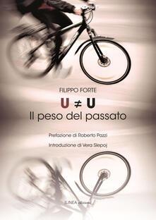 U#U. Il peso del passato - Filippo Forte - copertina