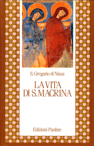 Libro La vita di santa Macrina Gregorio di Nissa (san)