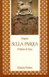 Libro Sulla Pasqua. Il papiro di Tura Origene