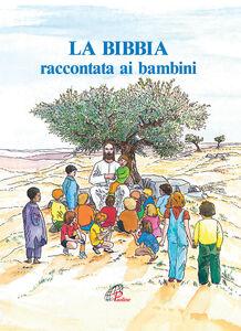Libro La Bibbia raccontata ai bambini