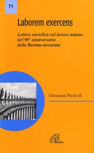 Libro Laborem exercens. Lettera enciclica di Giovanni Paolo II sul lavoro umano Giovanni Paolo II