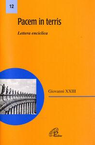 Foto Cover di Pacem in terris. Lettera enciclica, Libro di Giovanni Paolo II, edito da Paoline Editoriale Libri