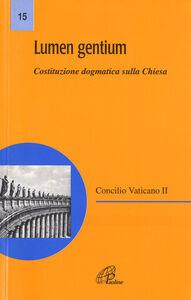 Libro Lumen gentium. Costituzione dogmatica sulla Chiesa