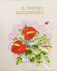 Libro Il nostro matrimonio Nadia Bonaldo